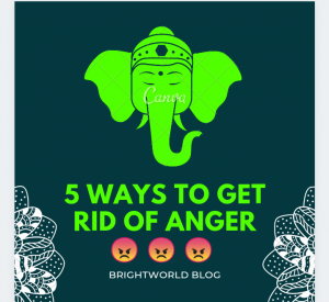 5 ways of getting rid of anger